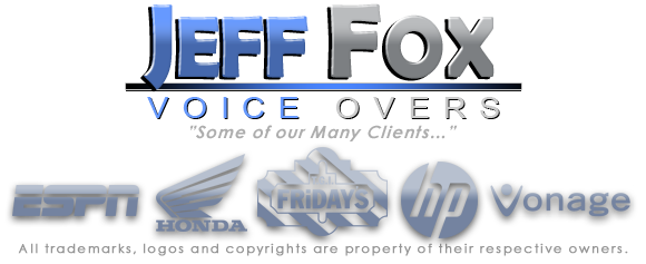 Professional Voice Actor and Voice Over Talent from J Fox. Voice Overs for Commercials, Narration, Radio Imaging, Movie Trailers and TV Promos.